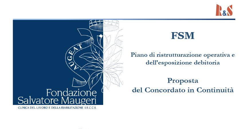 Fondazione Maugeri: presentato il piano di ristrutturazione del debito e L'Healt model Care