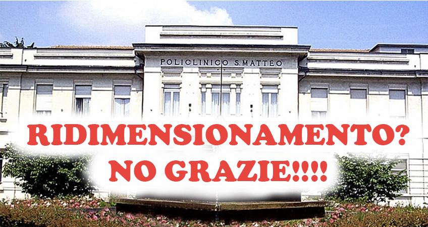Tutte le OO.SS. di Comparto, Dirigenza Medica e Dirigenza SPTA congiuntamente alla RSU contro il ridimensionamento del San Matteo!