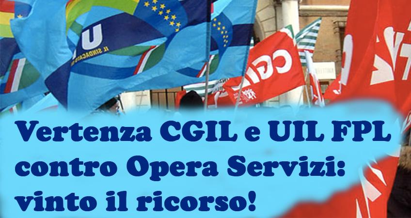 Azienda Ospedaliera. Vertenza sindacati - Opera Servizi: CGIL e UIL FPL vincono il ricorso per condotta antisindacale