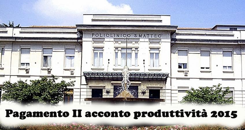 San Matteo: pagamento II acconto produttività 2015