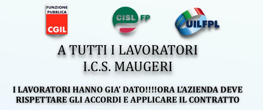 I.C.S. MAUGERI - I LAVORATORI HANNO GIA' DATO!!!! ORA L'AZIENDA DEVE RISPETTARE GLI ACCORDI E APPLICARE IL CONTRATTO