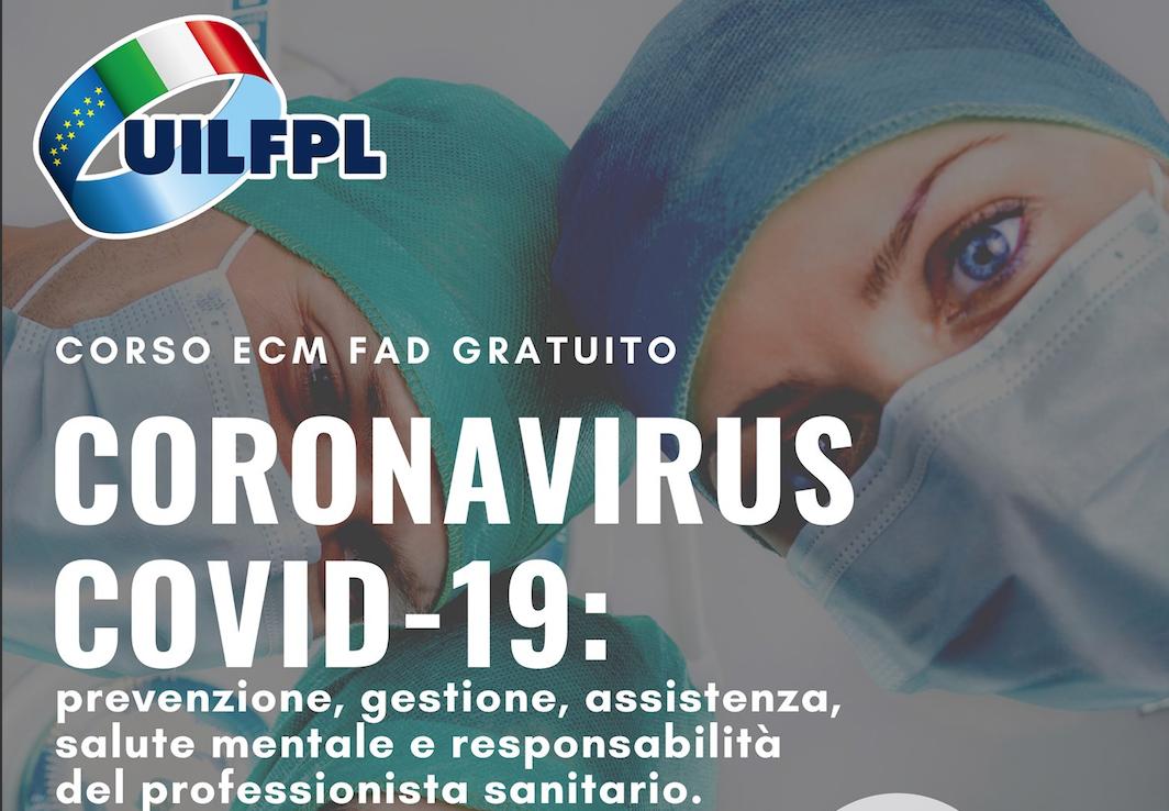 CORONAVIRUS - CORSO FAD ECM GRATUiTO - Per gli iscritti UIL FPL 31,5 crediti