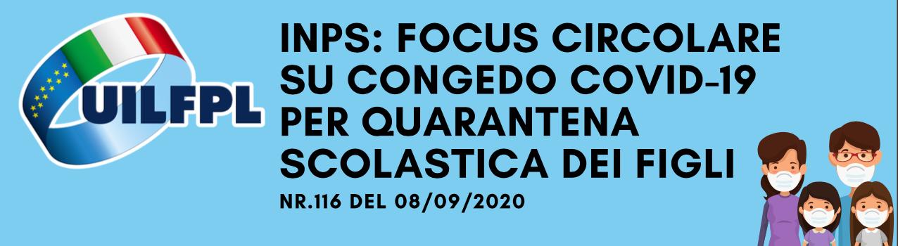 INPS : FOCUS CIRCOLARE SU CONGEDO COVID-19 PER QUARANTENA SCOLASTICA DEI FIGLI