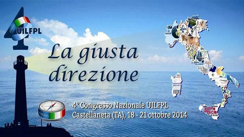 IV Congresso Nazionale UIL FPL: Giovanni Torluccio riconfermato Segretario Generale