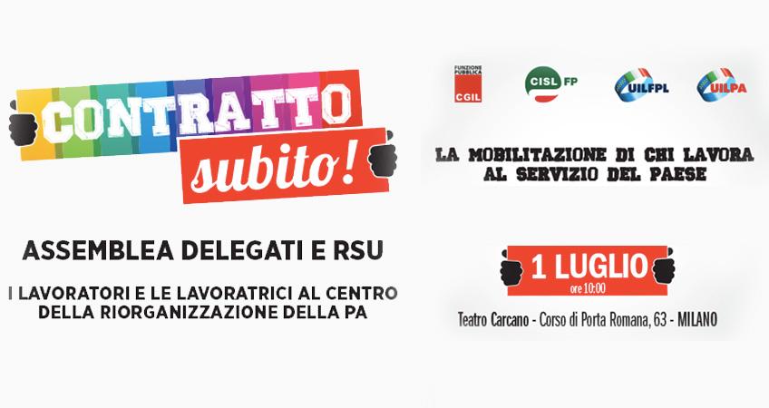 Contratto subito! Il 1° luglio a Milano, prima assemblea nazionale unitaria per i rinnovi dei CCNL pubblici