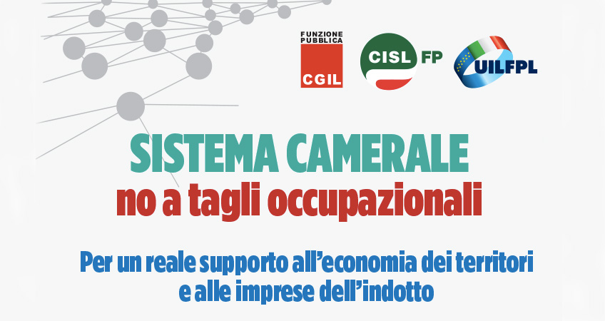 Pa: Cgil Cisl Uil, inaccettabile taglio personale Camere commercio, a rischio in mille